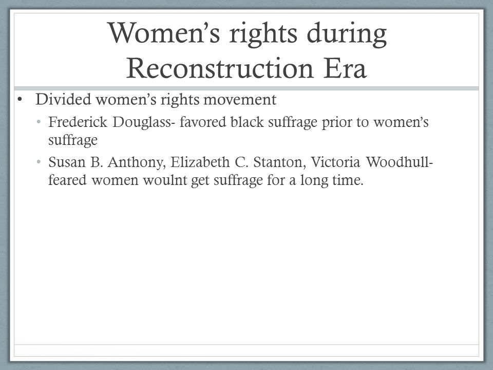 Women's rights during Reconstruction Era