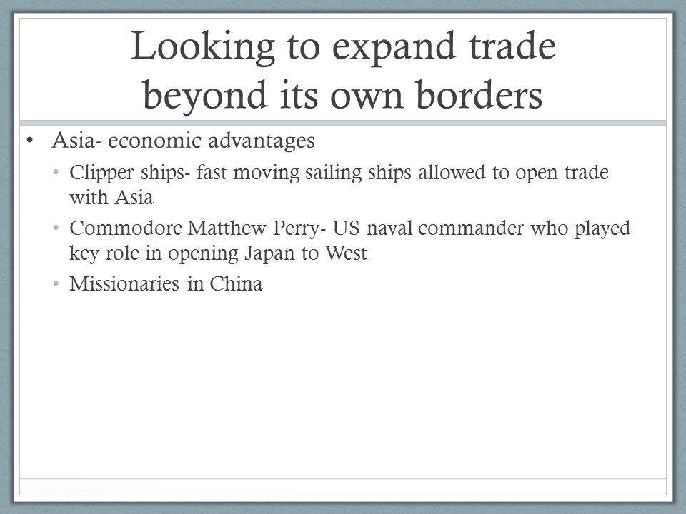 Looking to expand trade beyond its own borders