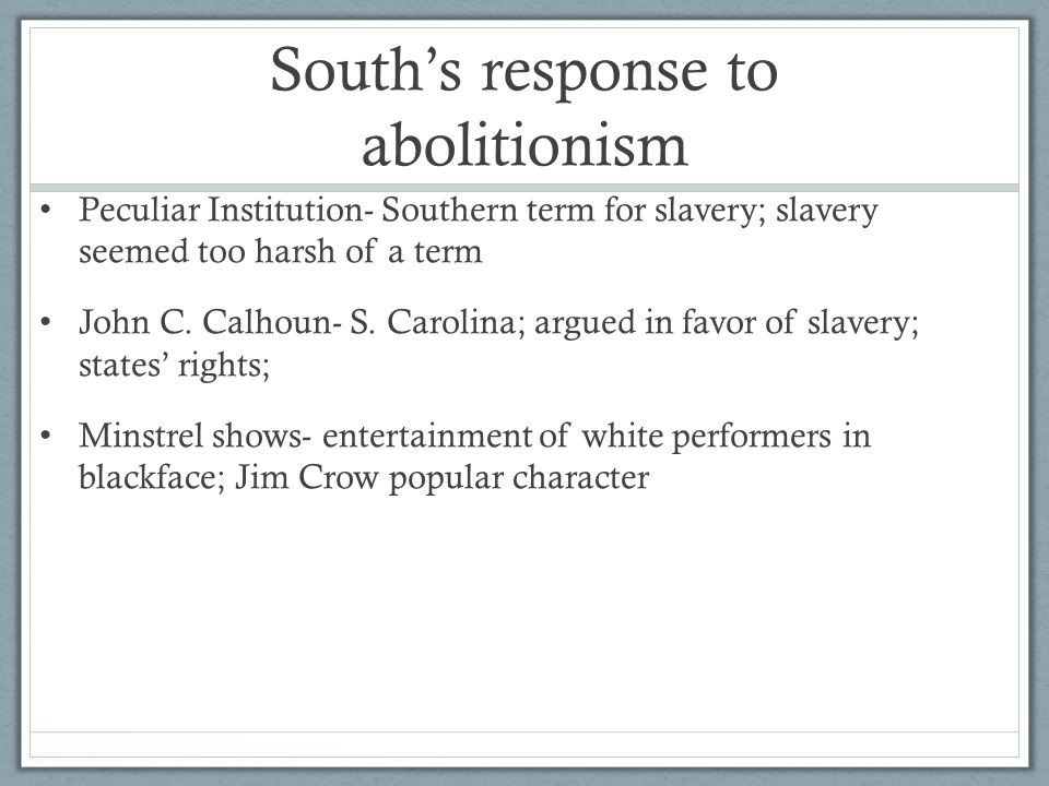 South's response to abolitionism