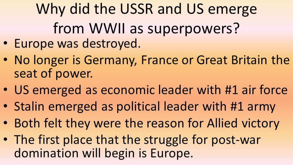Why did the USSR and US emerge from WWII as superpowers