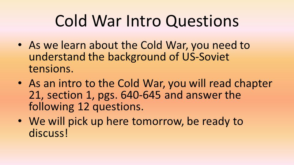 Cold War Intro Questions