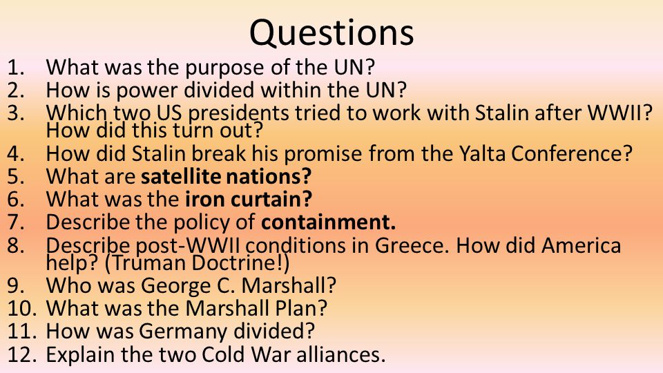Questions What was the purpose of the UN