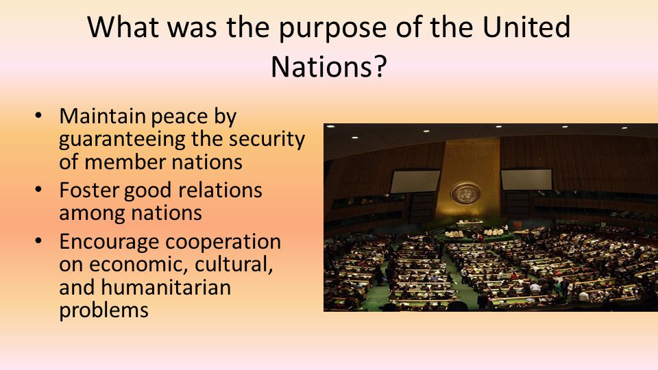 What was the purpose of the United Nations