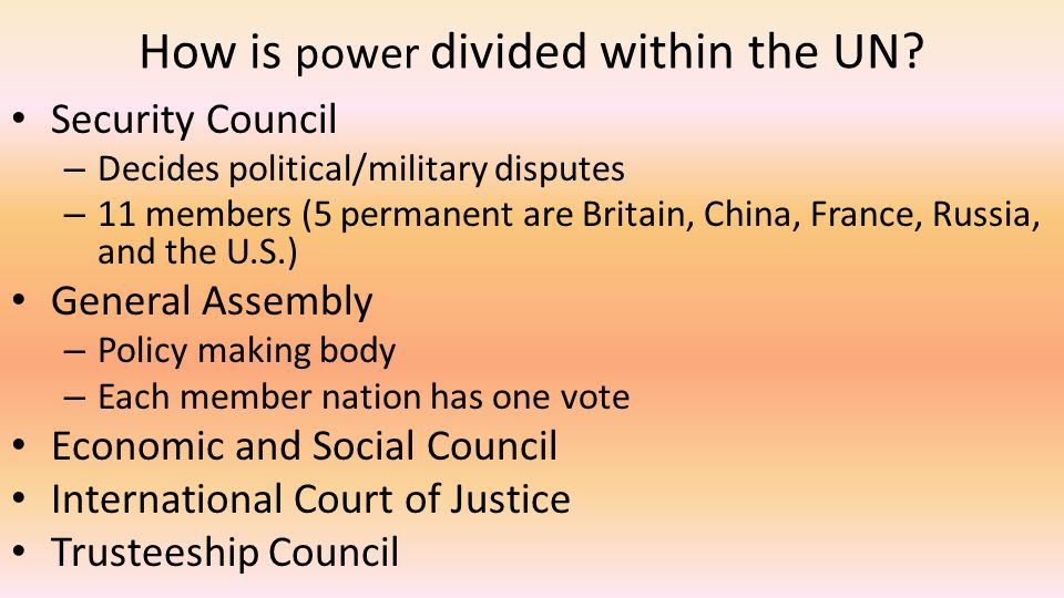 How is power divided within the UN