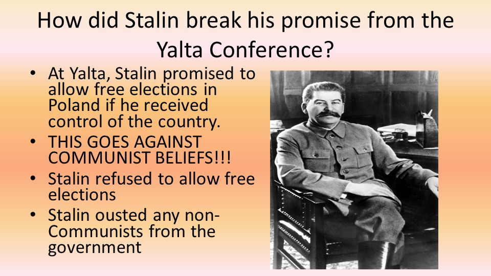How did Stalin break his promise from the Yalta Conference