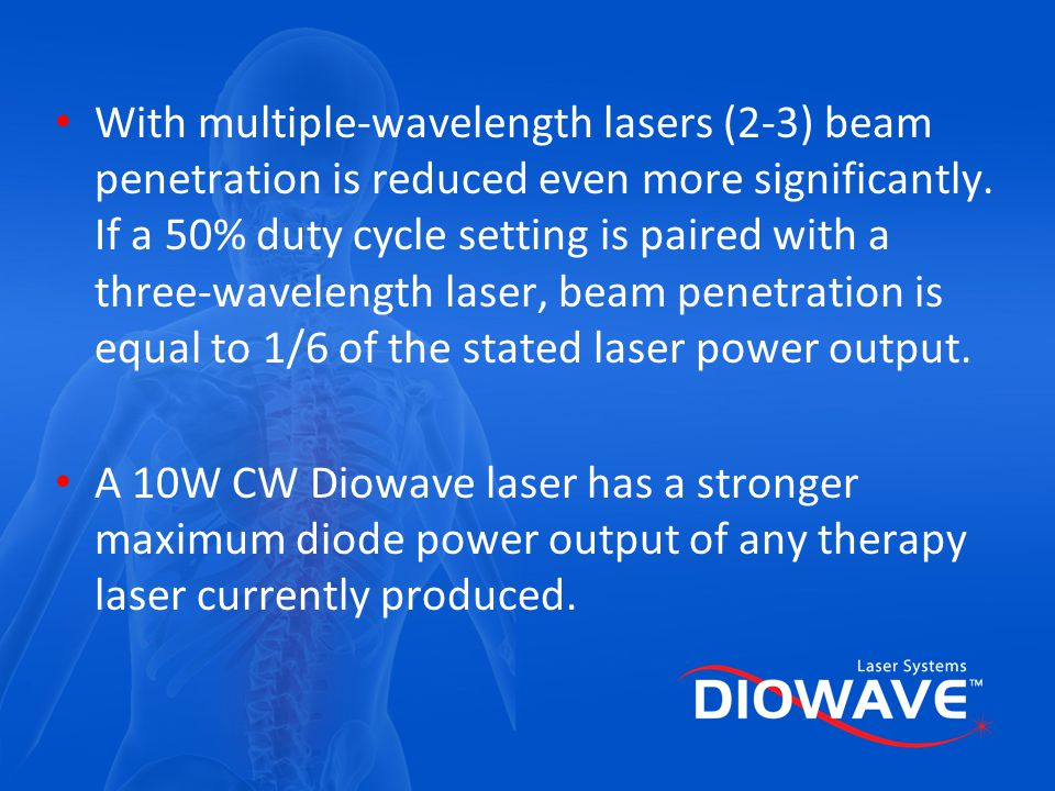 With multiple-wavelength lasers (2-3) beam penetration is reduced even more significantly. If a 50% duty cycle setting is paired with a three-wavelength laser, beam penetration is equal to 1/6 of the stated laser power output.