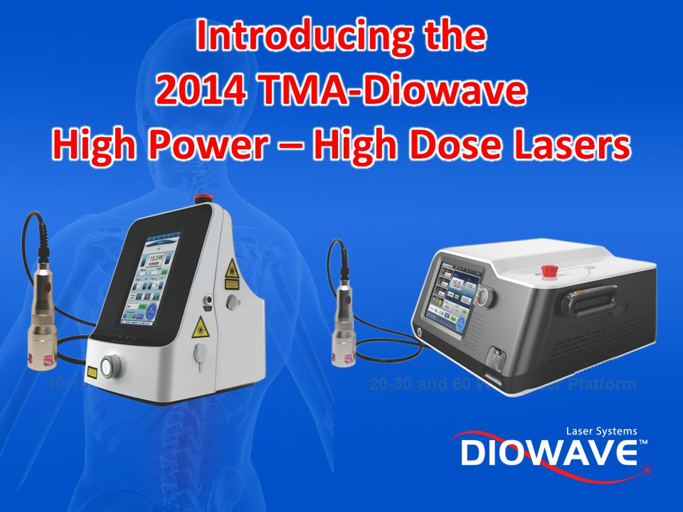Introducing the 2014 TMA-Diowave High Power – High Dose Lasers