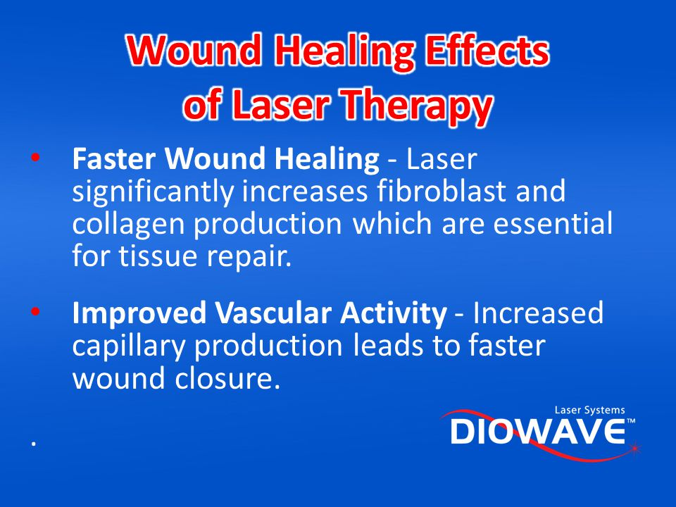 Wound Healing Effects of Laser Therapy