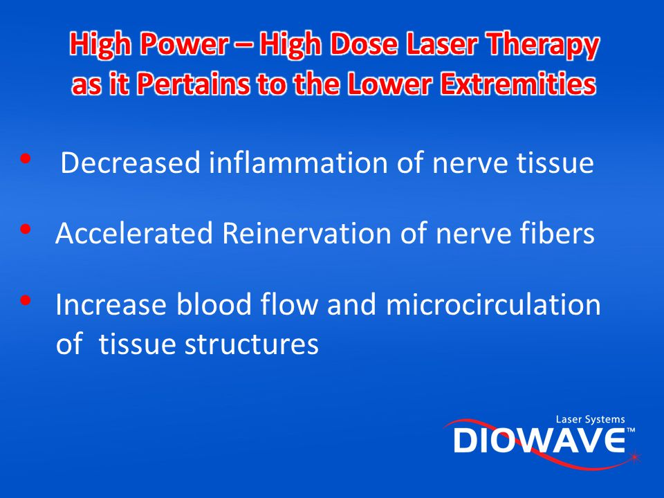 High Power – High Dose Laser Therapy as it Pertains to the Lower Extremities