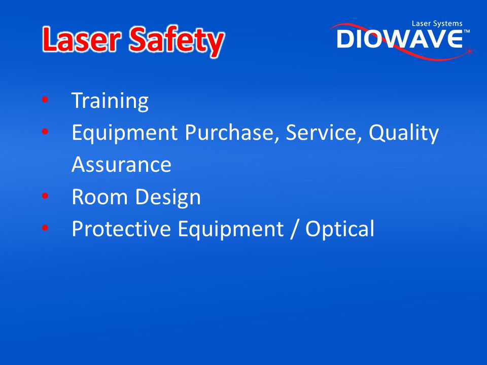 Laser Safety Training Equipment Purchase, Service, Quality Assurance