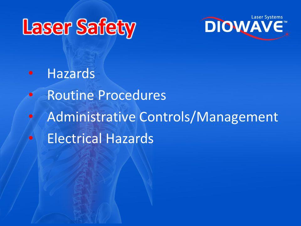 Laser Safety Hazards Routine Procedures
