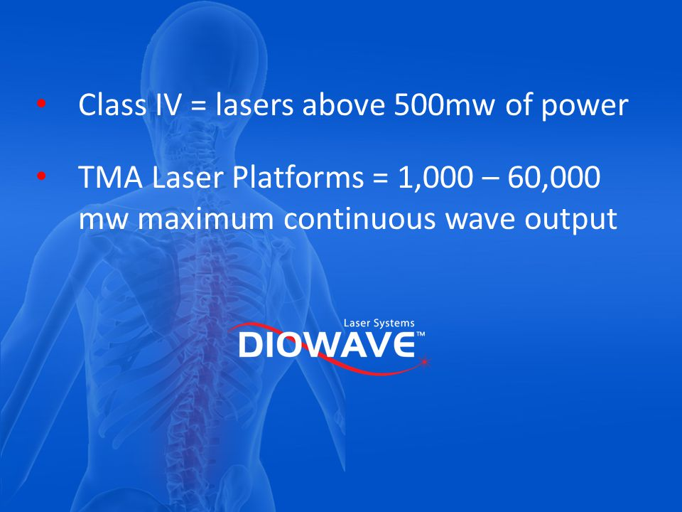 Class IV = lasers above 500mw of power