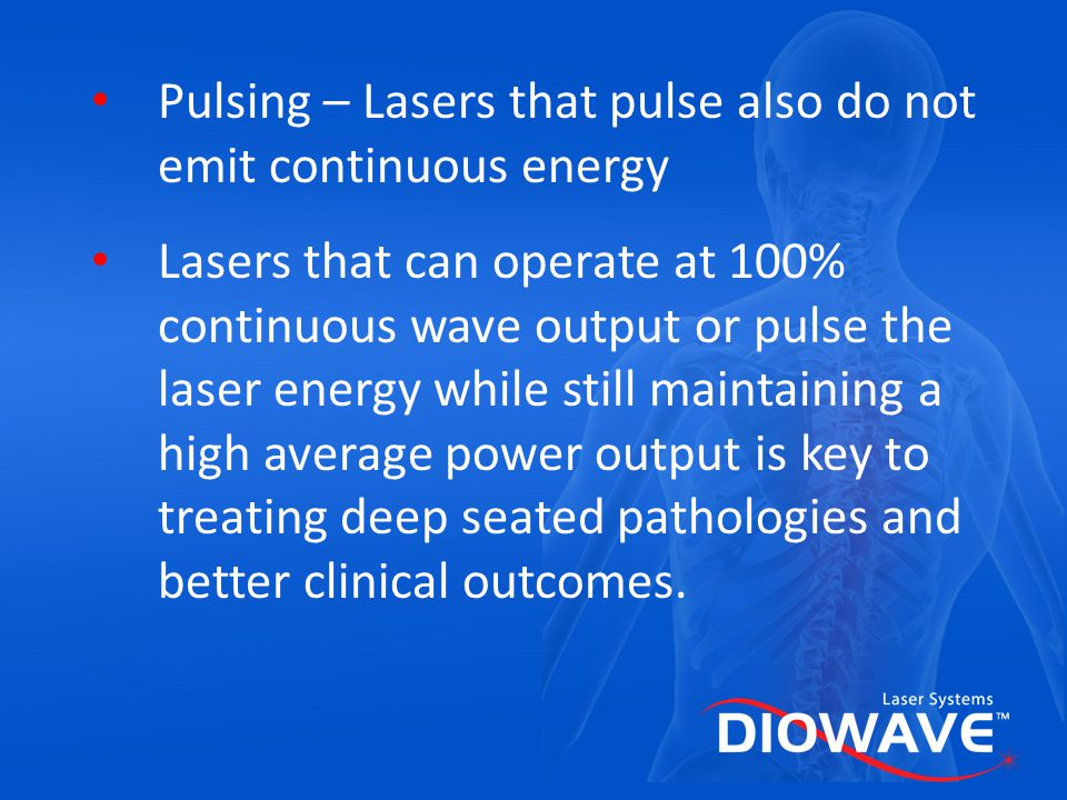 Pulsing – Lasers that pulse also do not emit continuous energy