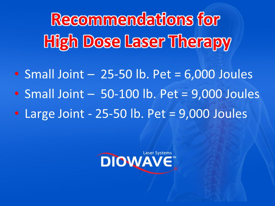 Recommendations for High Dose Laser Therapy