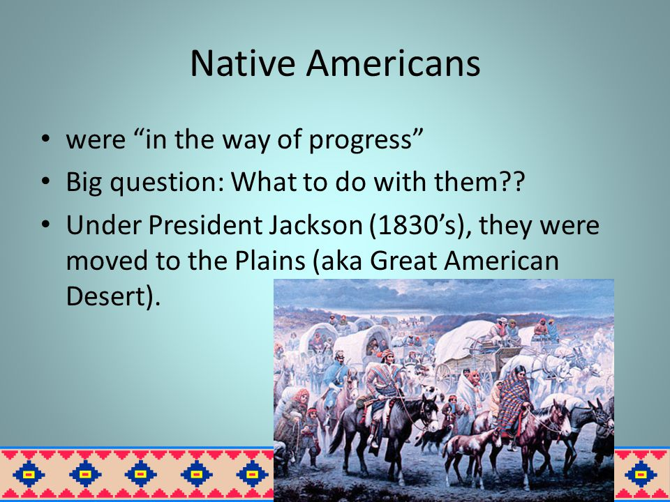 Native Americans were in the way of progress