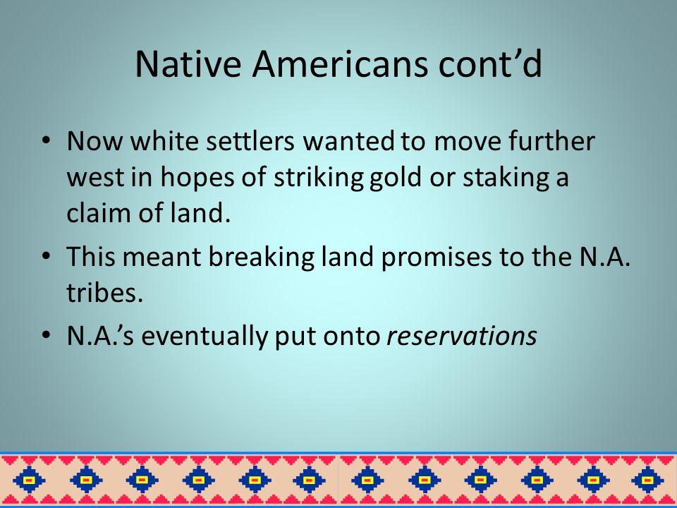 Native Americans cont'd