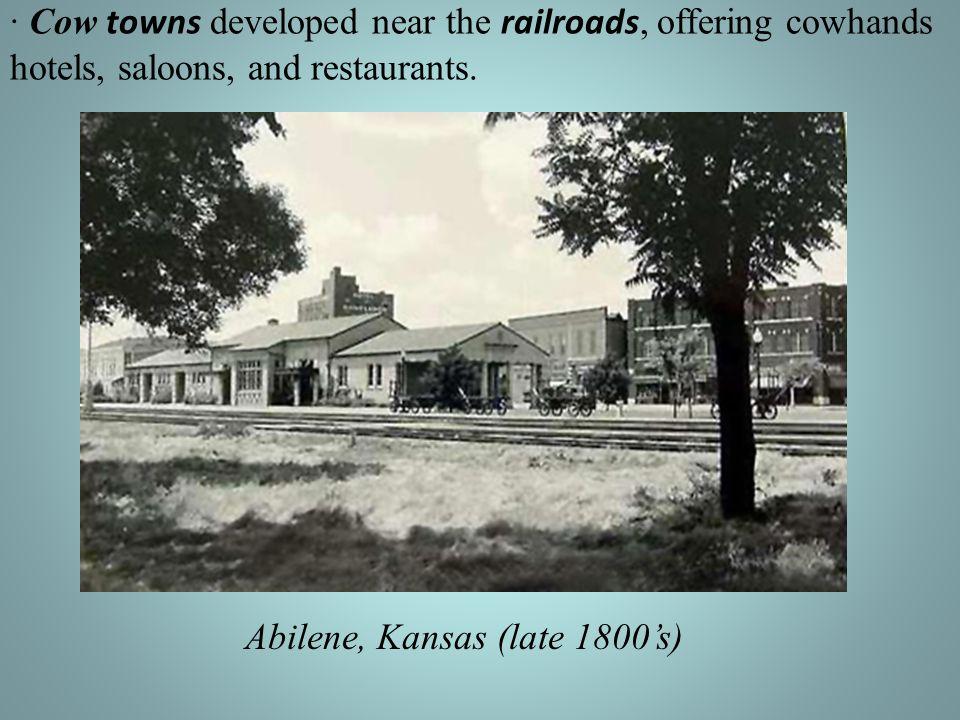 Abilene, Kansas (late 1800's)