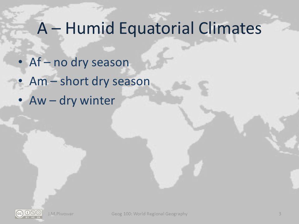 A – Humid Equatorial Climates