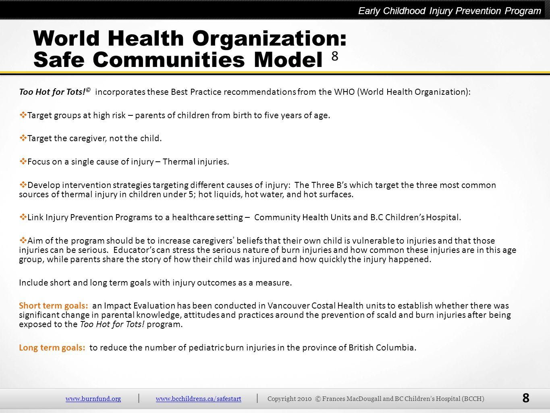 World Health Organization: Safe Communities Model 8