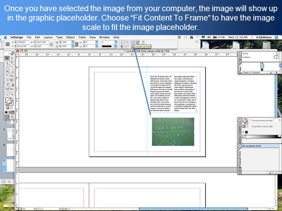 Once you have selected the image from your computer, the image will show up in the graphic placeholder.