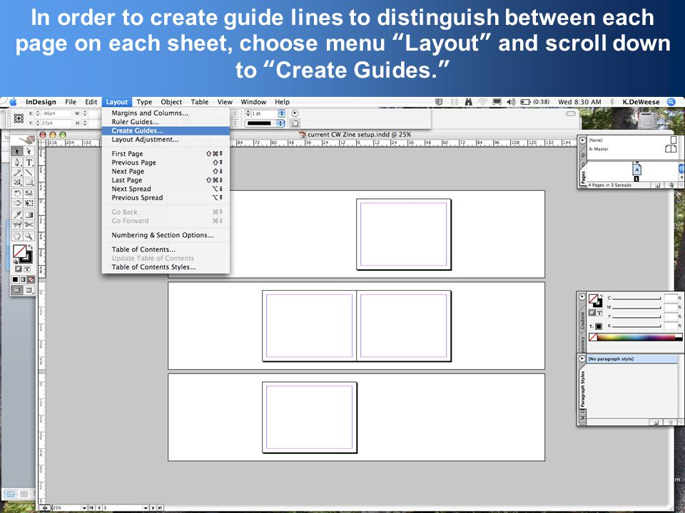 In order to create guide lines to distinguish between each page on each sheet, choose menu Layout and scroll down to Create Guides.