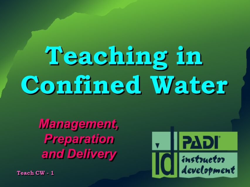 Teaching in Confined Water