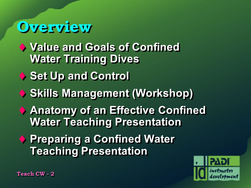 Overview Value and Goals of Confined Water Training Dives