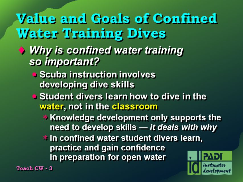 Value and Goals of Confined Water Training Dives