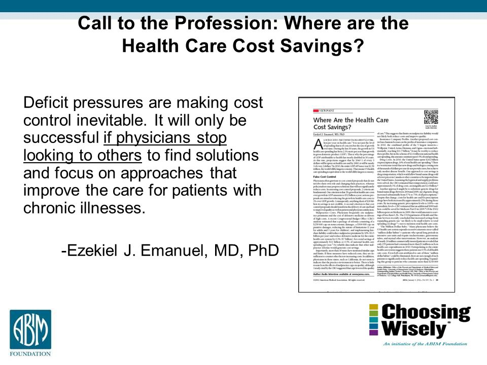Call to the Profession: Where are the Health Care Cost Savings