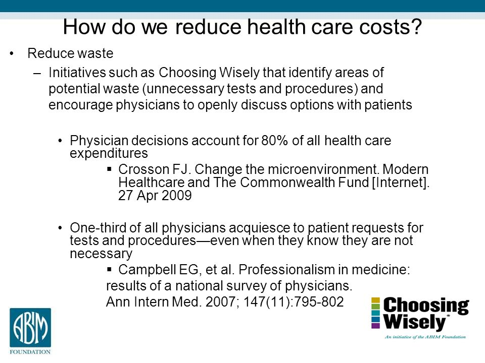 How do we reduce health care costs