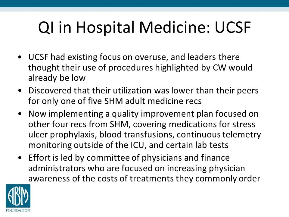 QI in Hospital Medicine: UCSF