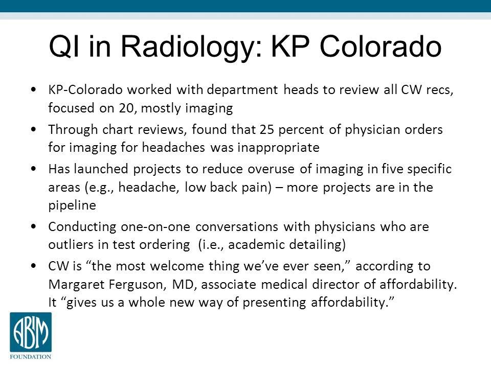 QI in Radiology: KP Colorado
