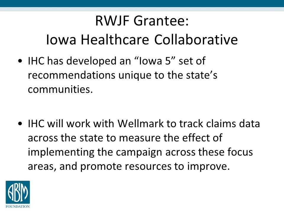 RWJF Grantee: Iowa Healthcare Collaborative