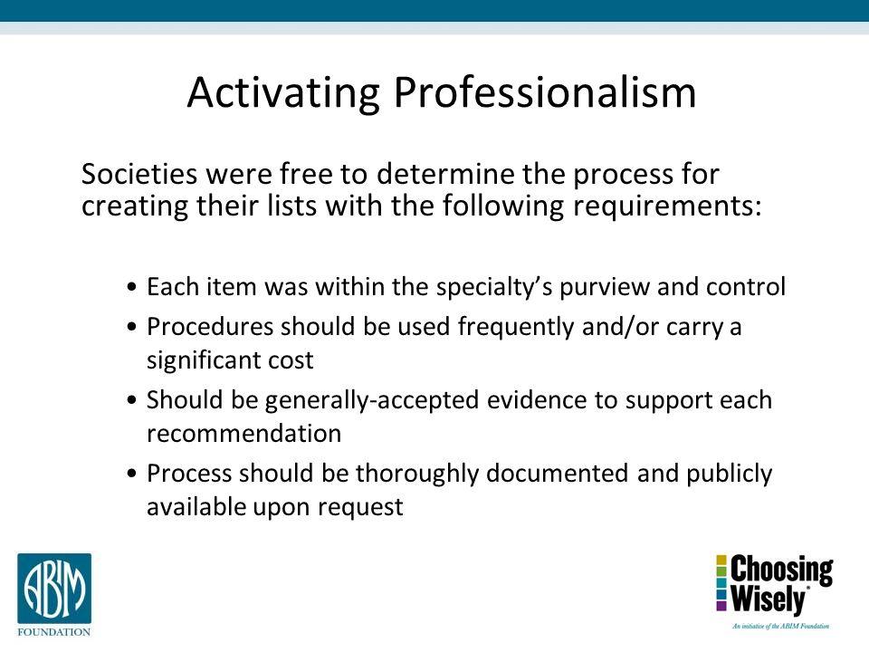 Activating Professionalism