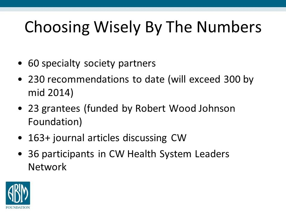 Choosing Wisely By The Numbers