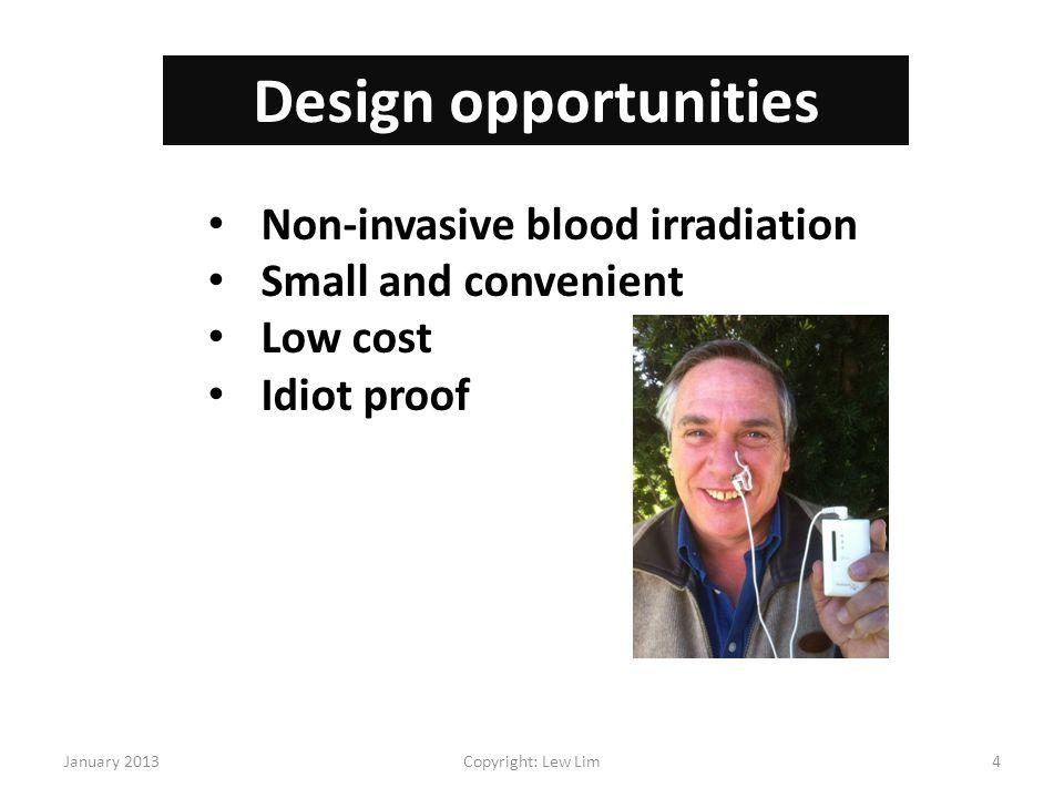 Design opportunities Non-invasive blood irradiation