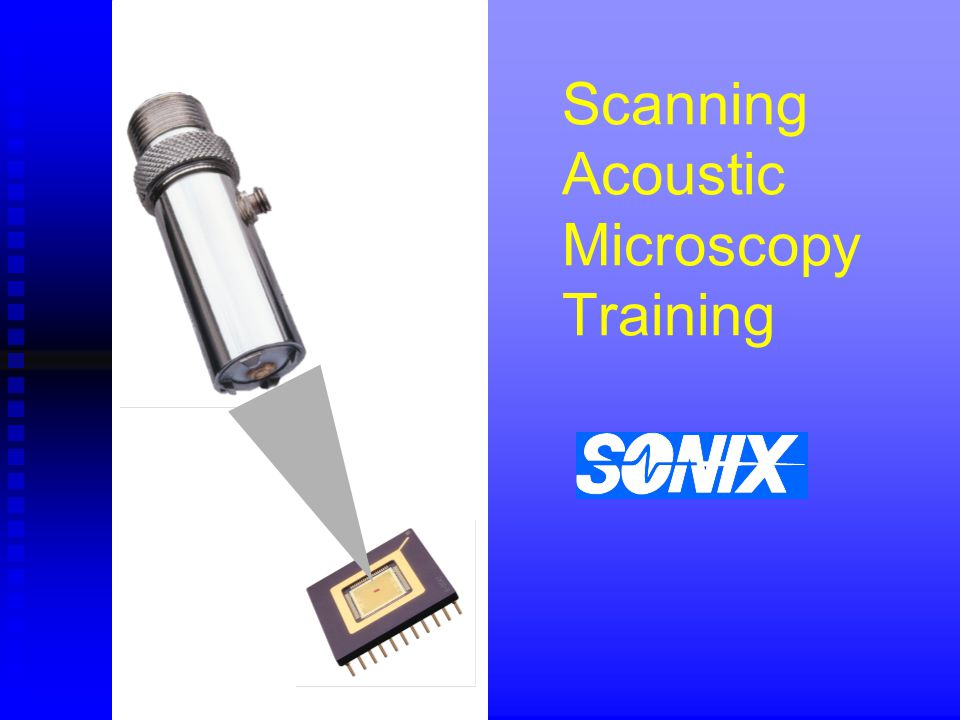 Scanning Acoustic Microscopy Training