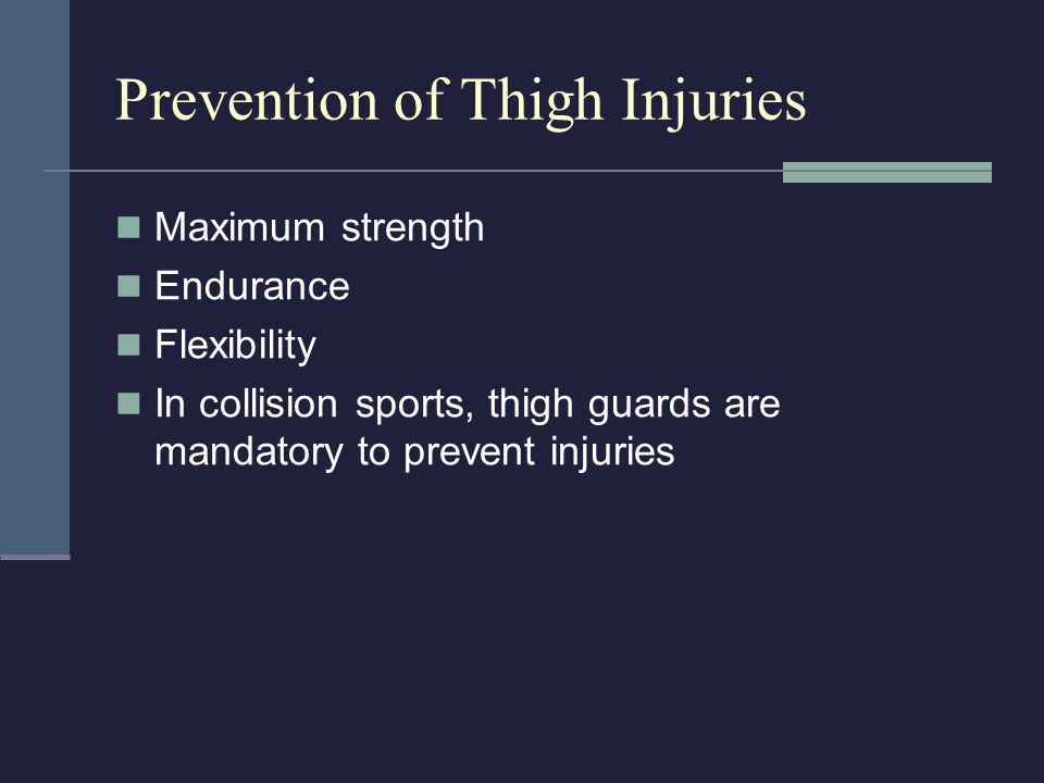 Prevention of Thigh Injuries