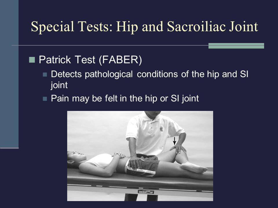 Special Tests: Hip and Sacroiliac Joint