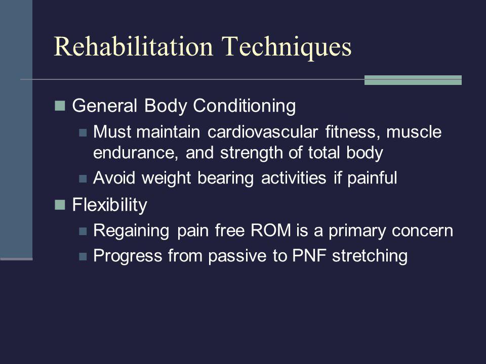 Rehabilitation Techniques