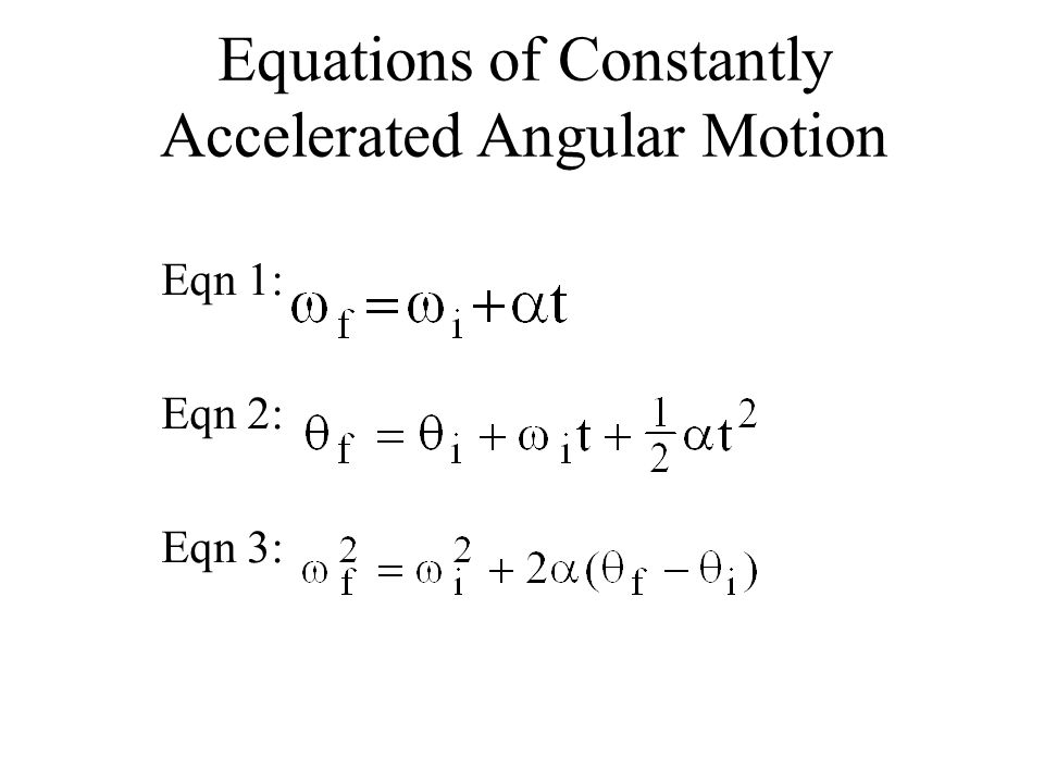 Equations of Constantly Accelerated Angular Motion