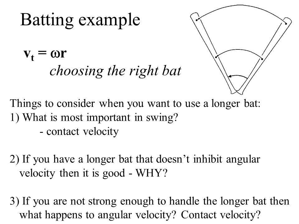 Batting example vt = wr choosing the right bat