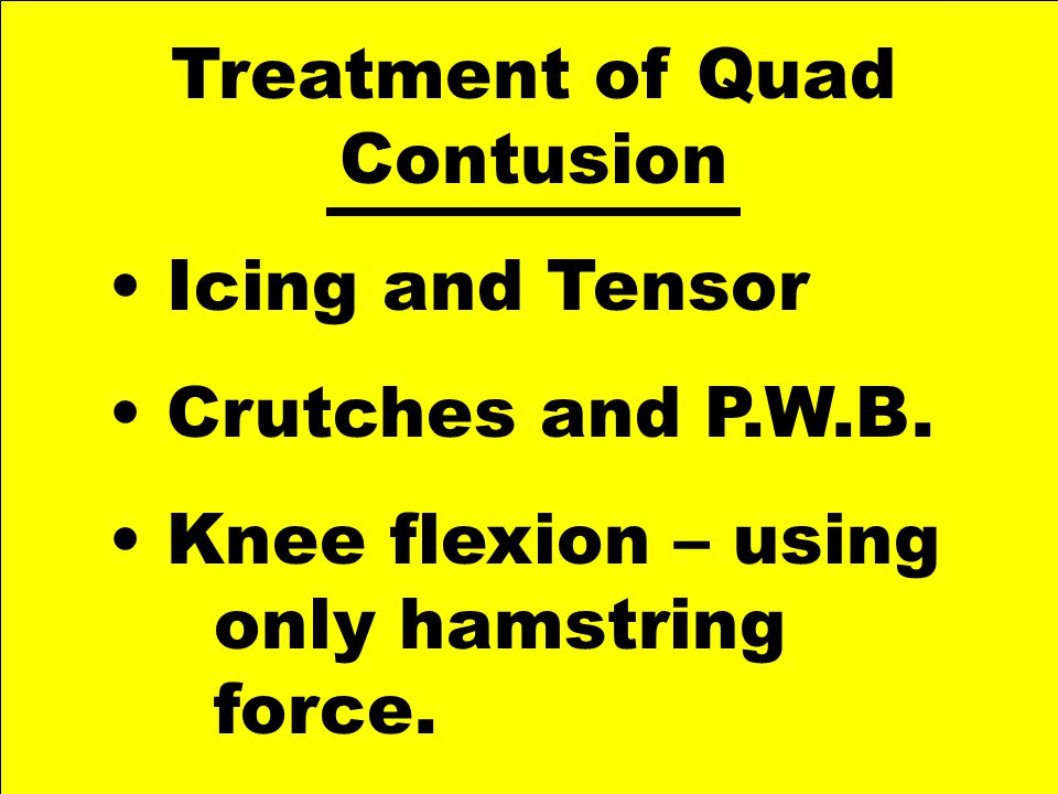 Treatment of Quad Contusion