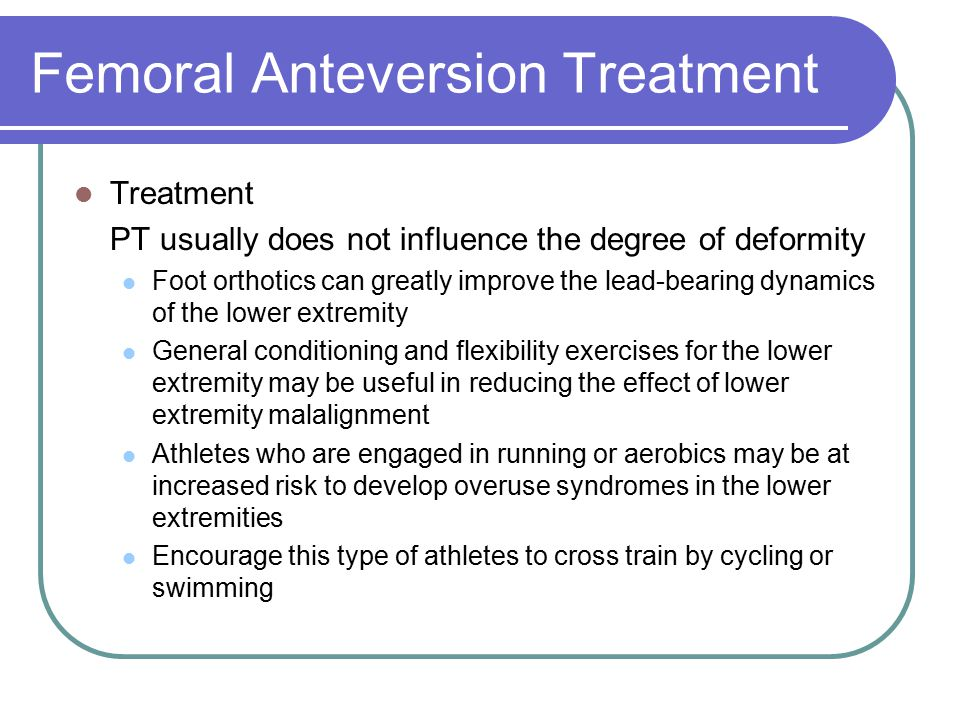 Femoral Anteversion Treatment