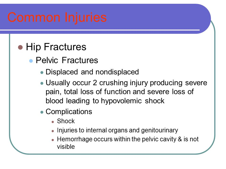 Common Injuries Hip Fractures Pelvic Fractures