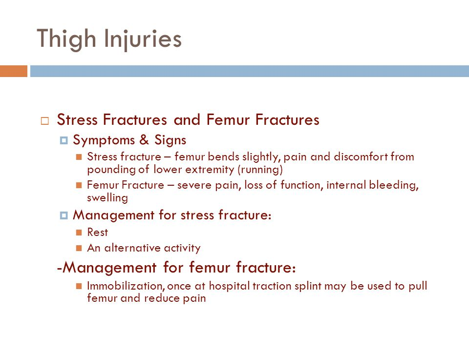 Thigh Injuries Stress Fractures and Femur Fractures