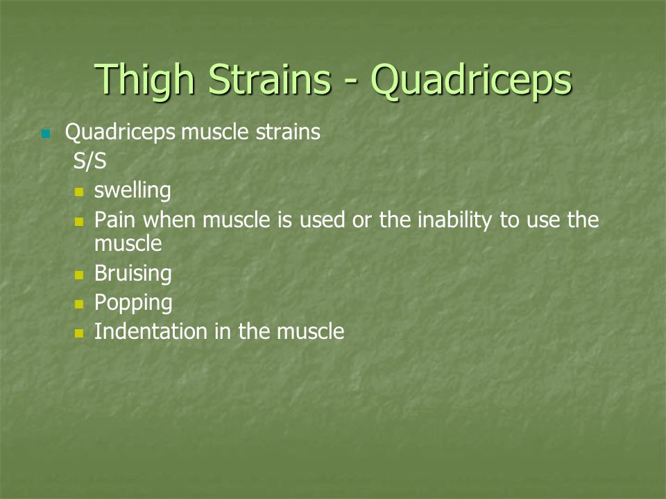 Thigh Strains - Quadriceps