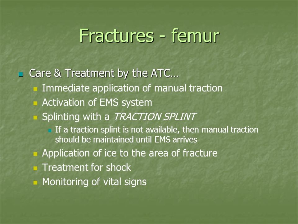 Fractures - femur Care & Treatment by the ATC…
