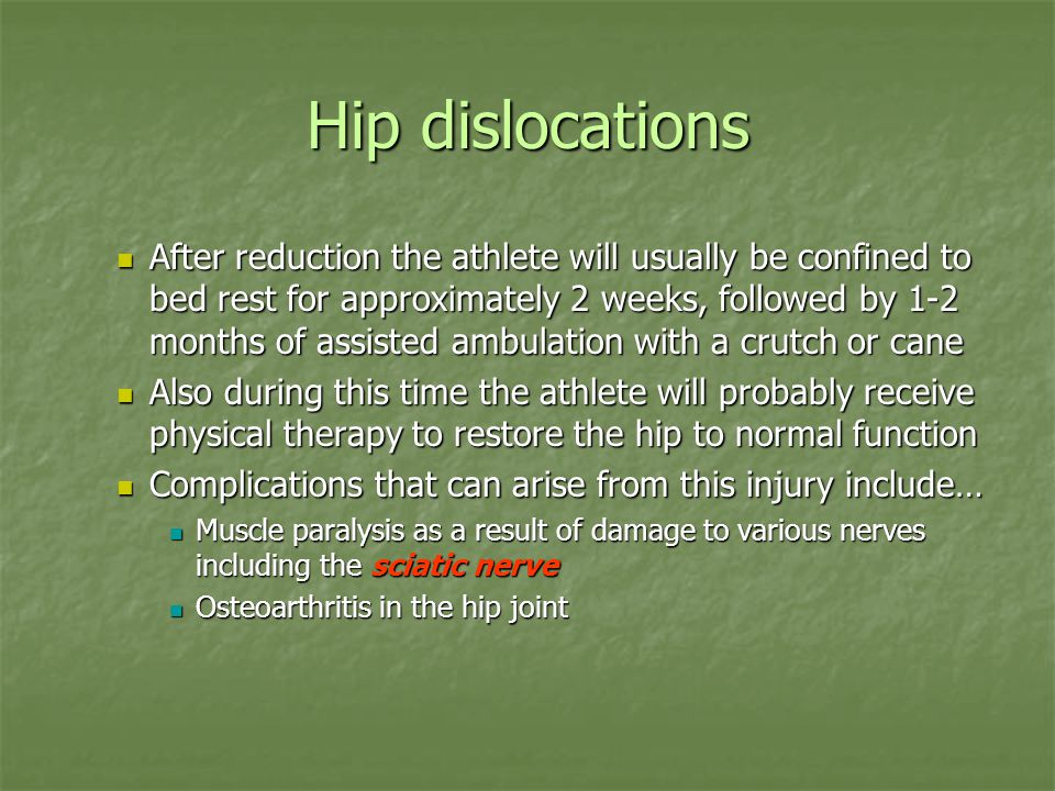 Hip dislocations