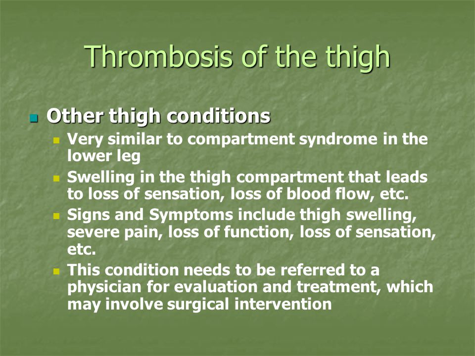 Thrombosis of the thigh